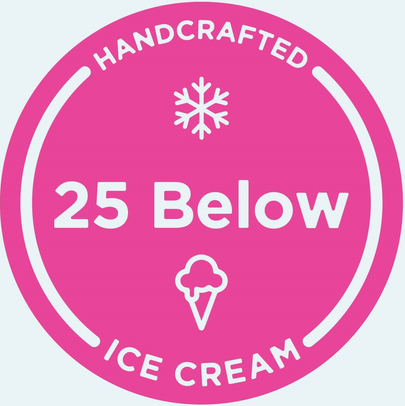 25 Below Hand-Crafted Ice Cream